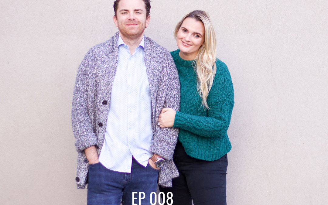 EP 008   The 5 Steps We Take To Set & Achieve Our Goals